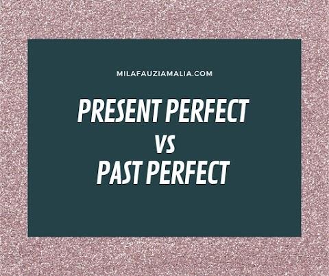 Present Perfect Vs Past Perfect