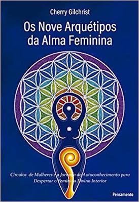 Capa do livro Os Nove Arquétipos da Alma Feminina, de Cherry Gilchrist