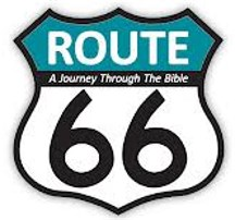 """ROUTE 66"" - A Journey Through The Bible"