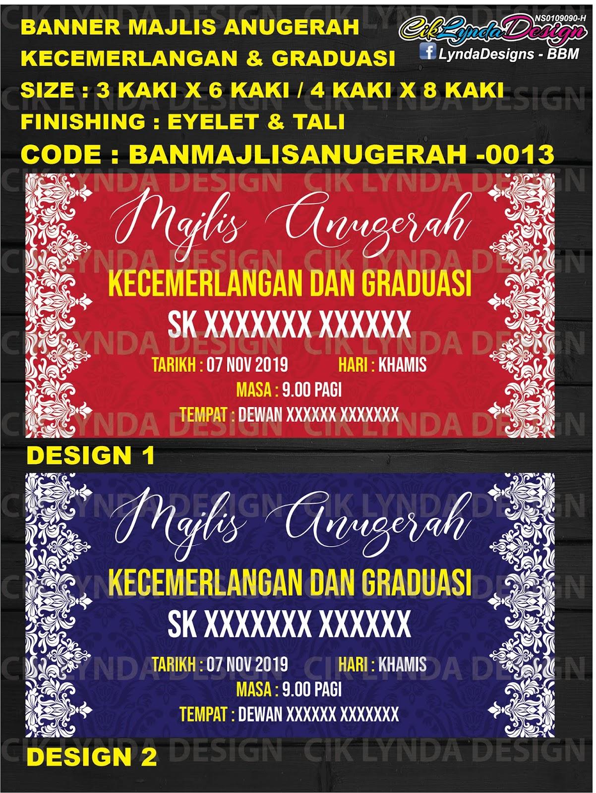 Ciklynda Design Bbm Banner Bunting Sekolah Banner Majlis Anugerah Kecemerlangan Graduasi Update 2019