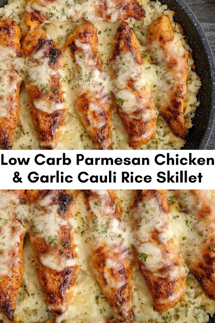 Low Carb Parmesan Chicken & Garlic Cauli Rice Skillet