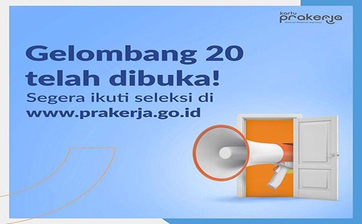 Kartu Prakerja Gelombang 20 Dibuka Hari Ini, Daftar di Prakerja.go.id