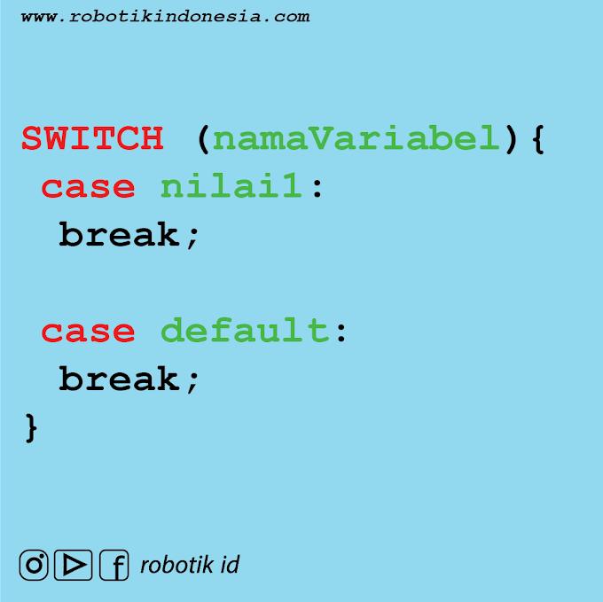 Switch Case Pemrograman Arduino IDE | Belajar Arduino Dari Dasar