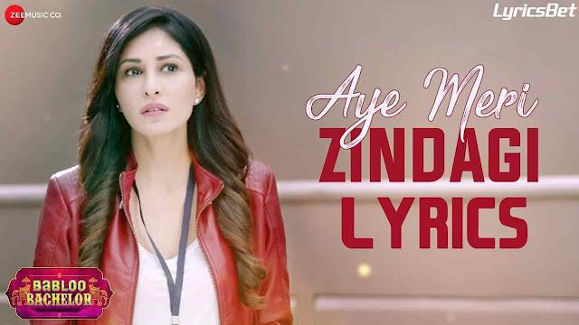 Aye Meri Zindagi Lyrics - Papon