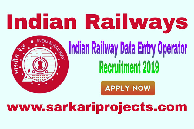 Indian Railway Data Entry Operator Recruitment 2019