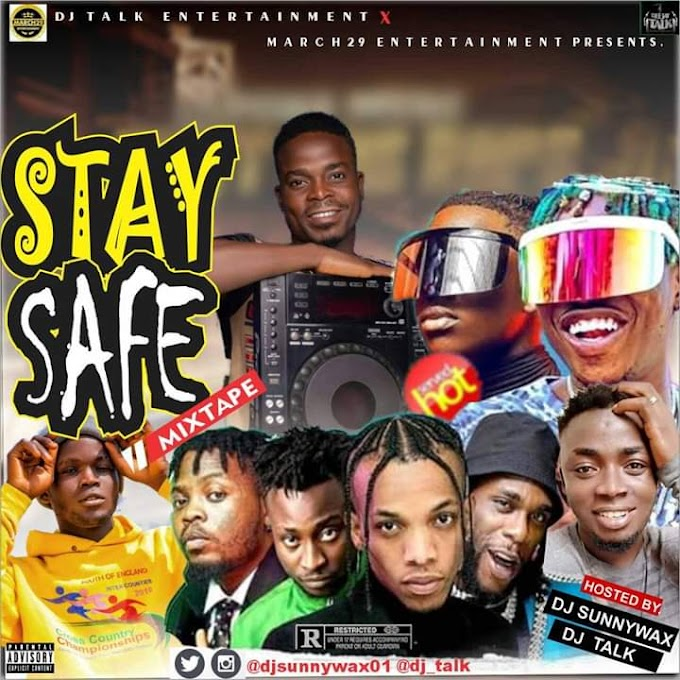 Mixtape: DJ SUNNYWAX  & DJ TALK - STAY SAFE MIX