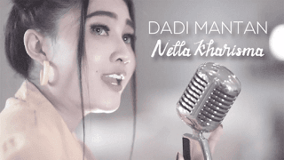 Lirik Lagu Dadi Mantan - Nella Kharisma
