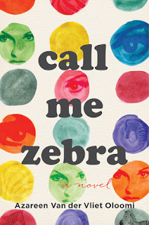 Call Me Zebra, Azareen Van der Vliet Oloomi, InToriLex