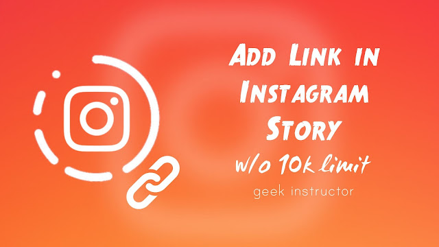 Add link in Instagram story without 10k followers