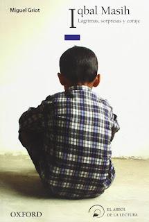 http://www.oupe.es/es/literatura-infantil-y-juvenil/juvenil-12-15/arbol-de-la-lectura/iqbalmasihnacional/Paginas/iqbalmasihnacional.aspx