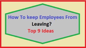 How To keep Employees From Leaving?