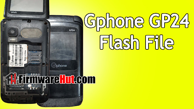 Gphone GP24 Flash File SC6531E Tested (Stock Official Rom)