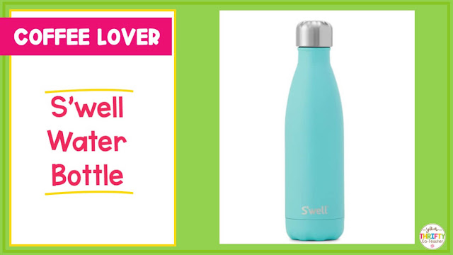 Looking for teacher gift ideas she will love? A S'well Water Bottle is something she is sure to love.