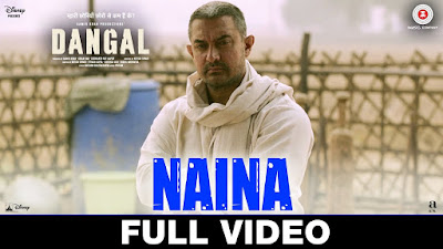 Naina Song Lyrics Arijit Singh - Dangal Movie