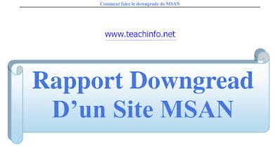 Rapport Downgread D'un Site MSAN