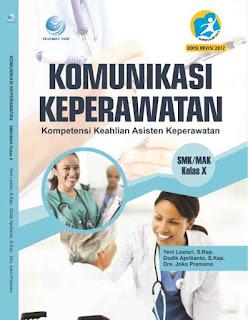 Komunikasi Keperawatan, Kompetensi Keahlian Asisten Keperawatan, SMK/MAK Kelas X