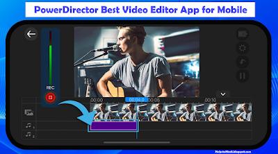 PowerDirector Video Editor App for Mobile