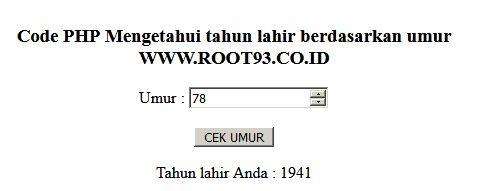 Code PHP Untuk Mengetahui Tahun Lahir Berdasarkan Umur - root93