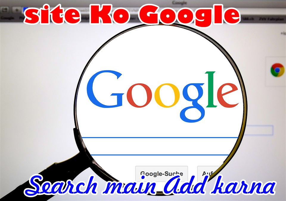 Google search ma site add kru