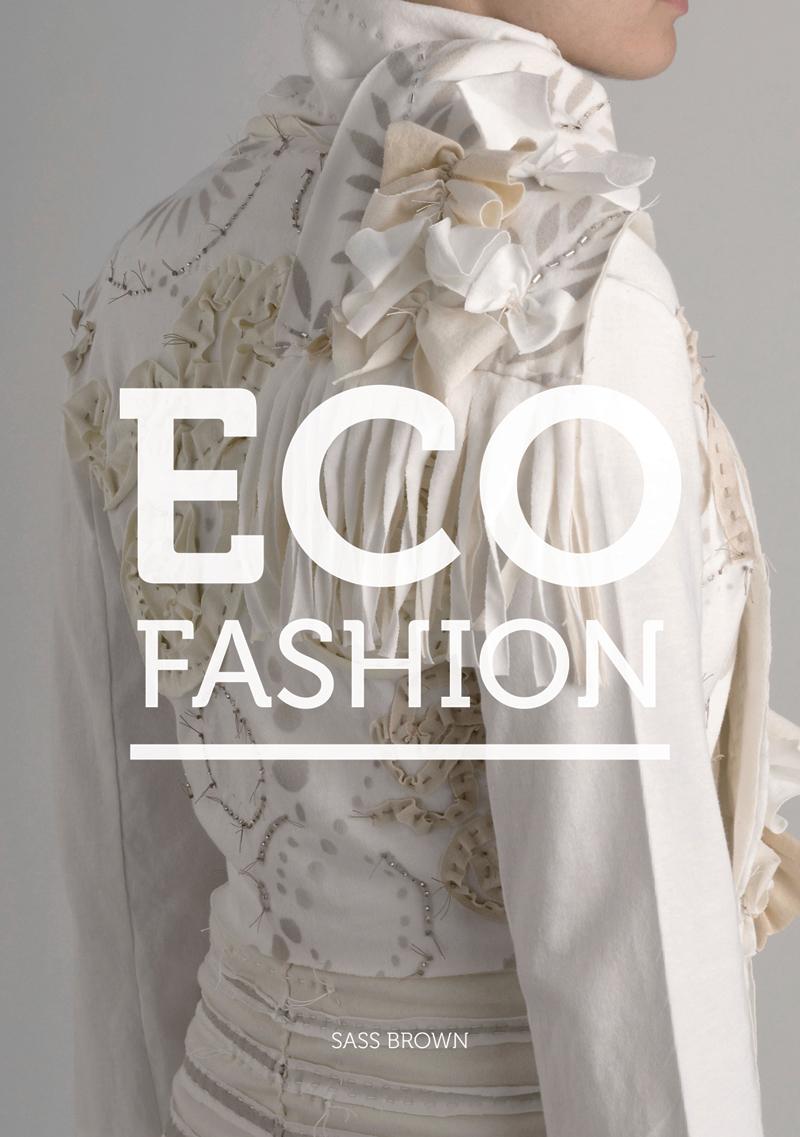 Fashion Books 2017: Eco Friendly Fashion: BOOKS
