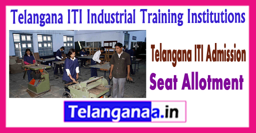 Telangana ITI Industrial Training Institutions Seat Allotment 2018-19 1st 2d 3rd Round List