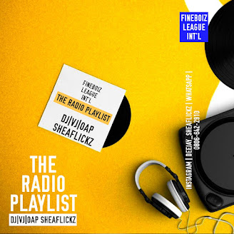 [Mixtape] Dj/Vj/OAP Sheaflickz - The Radio Playlist