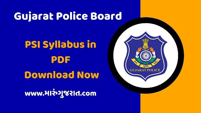 Gujarat Police - PSI Syllabus in PDF