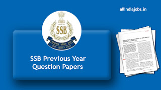 SSB Previous Year Question Papers
