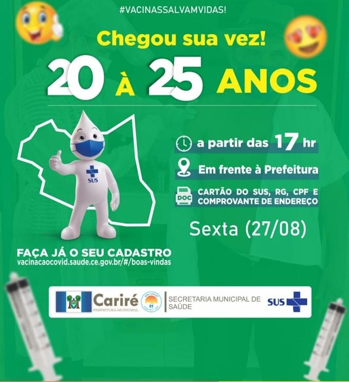 Dia 27 de agosto, às 17h, haverá vacinação contra Covid-19 para jovens de 20 a 25 anos, em frente à Prefeitura Municipal de Cariré