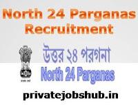 North 24 Parganas Recruitment