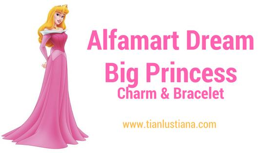 Alfamart Dream Big Princess Charms And Bracelet