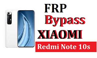 Bypass Xiaomi Redmi Note 10s