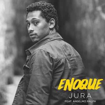 Enoque feat. Anselmo Ralph - Jura (R&b) 2017...