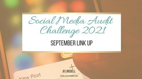 Social Media Audit Challenge 2021: September Link Up