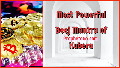 Most Powerful Beej Mantra to please Kubera