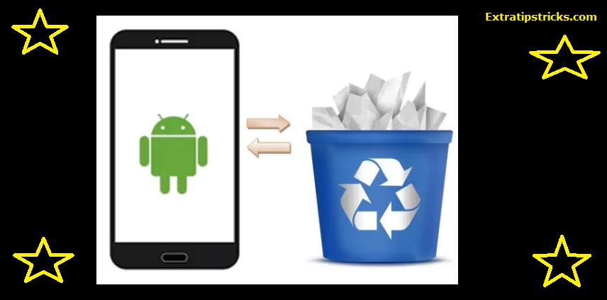Android Phone Me RecycleBin Ka Feature Kaise Daale Jisse Delete File Bapas Mil Jaye