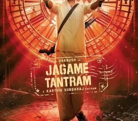 Tamil movie Jagame Thandhiram review, cast, trailer and release date
