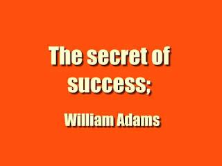 The secret of success;