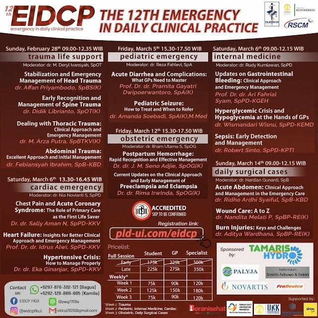 [THE 12TH EMERGENCY IN DAILY CLINICAL PRACTICE MAIN EVENT WEBINAR 2021] 5 hari dengan 6 sesi webinar, 17 topik, dan 17 pembicara yang ahli di bidangnya