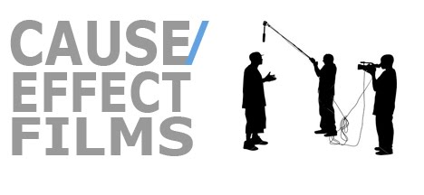CAUSE/EFFECT FILMS