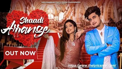 Shaadi Arrange Song Lyrics | Bhavin Bhanushali, Sana Sultan Khan | Hindi Songs 2020