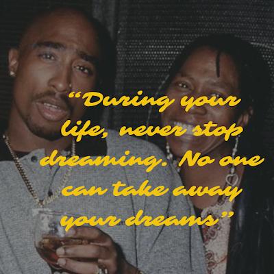 Top Tupac Shakur Inspirational Quotes