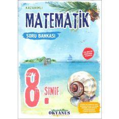 Okyanus 8.Sınıf Kazanımlı Matematik Soru Bankası (2017)