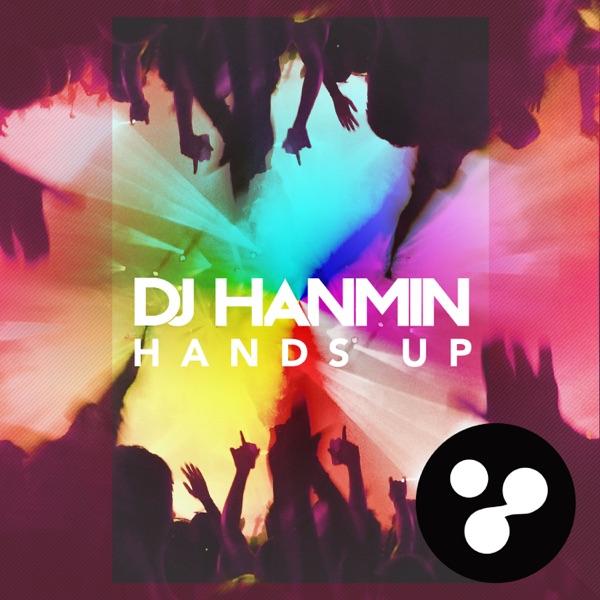 DJ Hanmin – Hands Up – Single