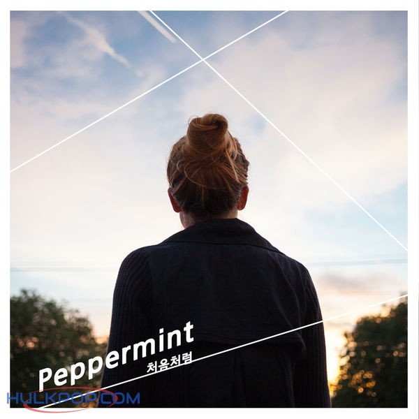 Peppermint – Like the First Time