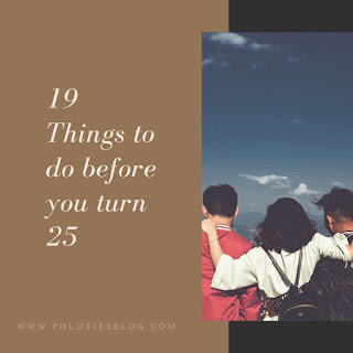19 things to do before you turn 25