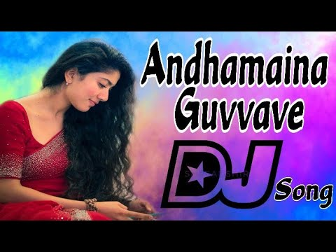 Andamaina Guvvave Latest Love Dj Song  - Dj Sai Teja Sdpt
