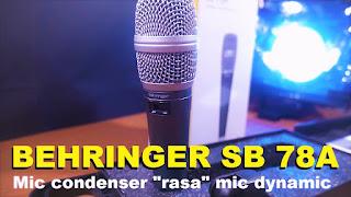 review dan spesifikasi mic behringer sb78a condenser cardioid