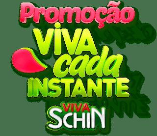Promoção Viva Schin 2017
