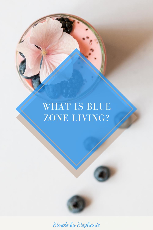 Blue Zone Living